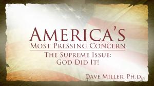God Did It! | America's Most Pressing Concern