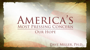 Our Hope | America's Most Pressing Concern