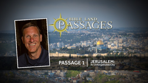 Passage 1 | Jerusalem: An Unforgettable City