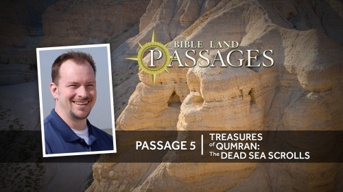 Passage 5 Treasures of Qumran