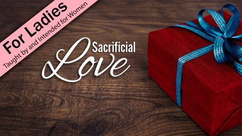 Sacrificial Love Program