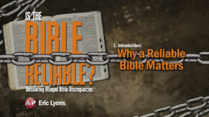 1. Why a Reliable Bible Matters