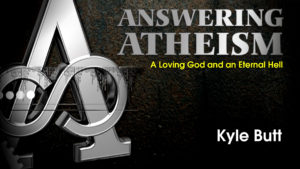 6. A Loving God and an Eternal Hell | Answering Atheism