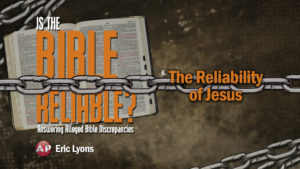 6. The Reliability of Jesus