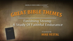 8. Finishing Strong: A Study of Faithful Endurance from 2 Timothy 4 | Great Bible Themes