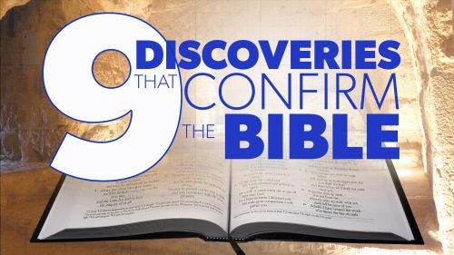 9 Discoveries that Confirm the Bible