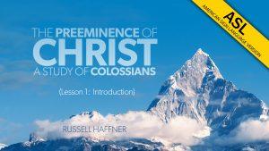 Lesson 1 | Colossians (ASL)
