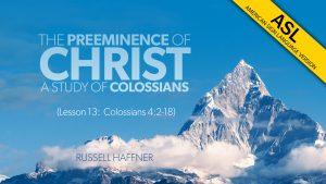 Lesson 13 | Colossians (ASL)