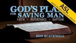 God's Plan for Saving Man (ASL)