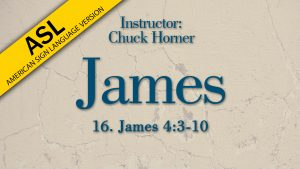 Lesson 16 | James (ASL)