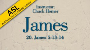 Lesson 20   James (ASL)