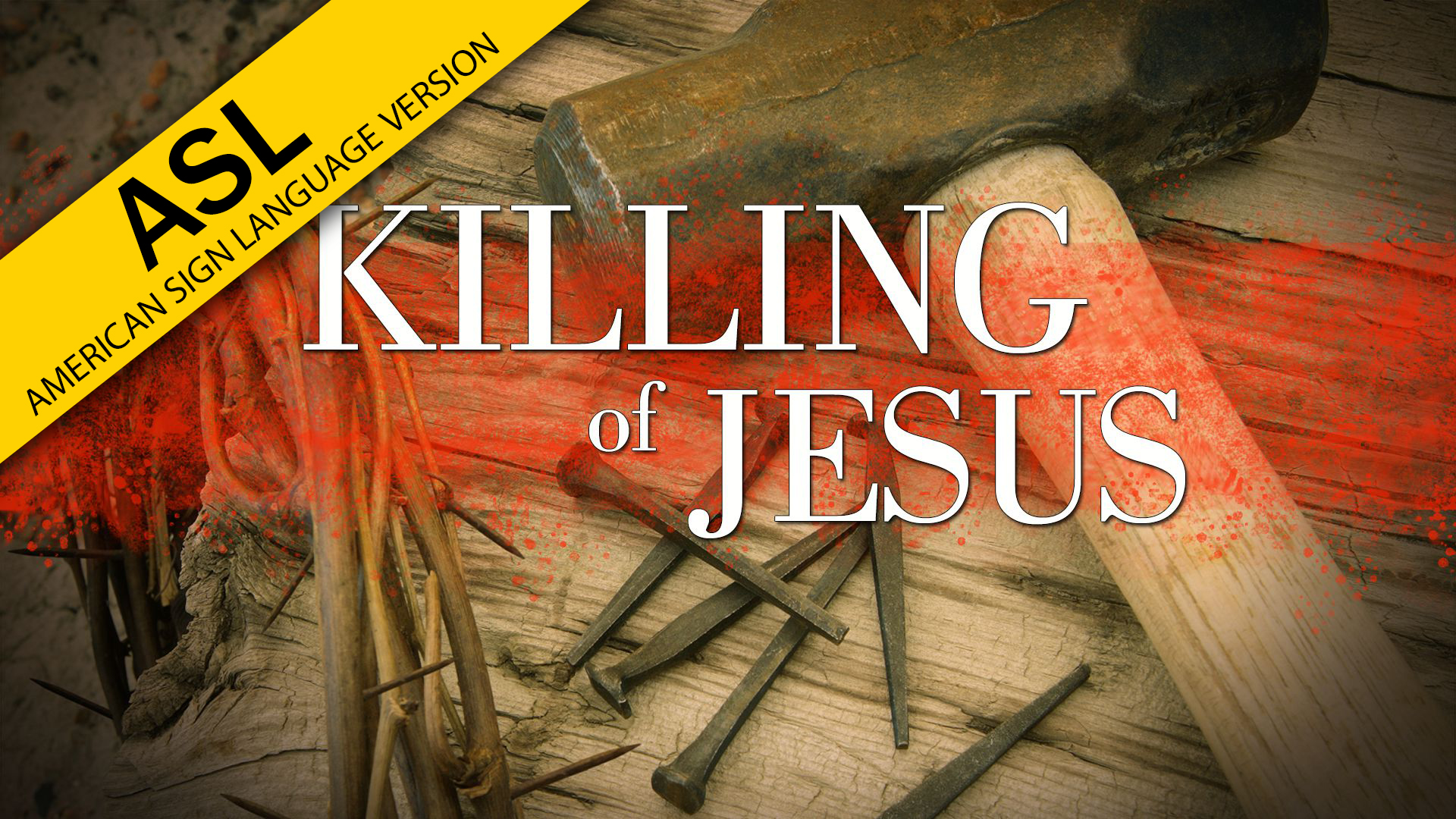 The Killing of Jesus (ASL)