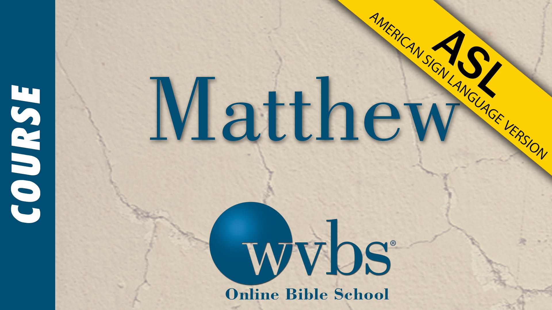 Matthew (ASL)