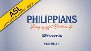 Lesson 1 | Philippians (ASL)