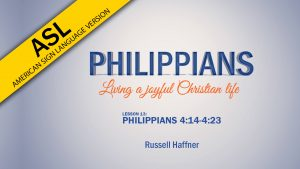 Lesson 13 | Philippians (ASL)