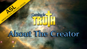 ASL Searching for Truth: About the Creator