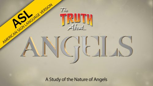 The Truth About Angels (ASL)