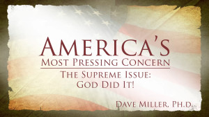 God Did It! | America's Most Pressing Concern
