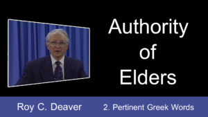 2. Pertinent Greek Words | Authority of Elders