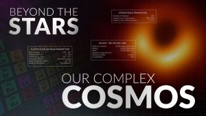 Our Complex Cosmos | Beyond the Stars