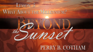 5. What About the Millennium? | Beyond the Sunset