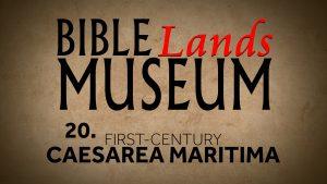 20. First-Century Caesarea Maritima | Bible Lands Museum