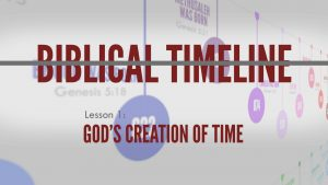 1. God's Creation of Time | Biblical Timeline