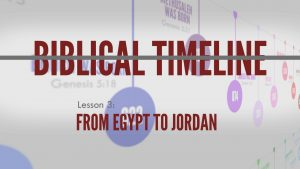 3. From Egypt to Jordan | Biblical Timeline