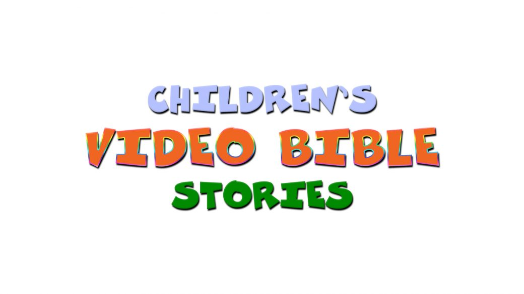 Childrens Video Bible Stories