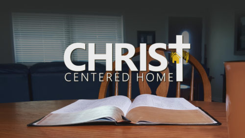 Christ-Centered Home