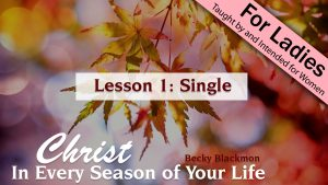 1. Single | Christ in Every Season of Your Life