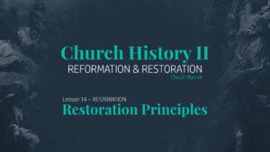 Lesson 14: Restoration - Restoration Principles