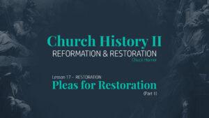 Lesson 17: Restoration - Pleas for Restoration (Part 1)