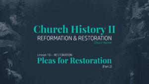Lesson 18: Restoration - Pleas for Restoration (Part 2)