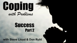 Coping with Problems: 10. Success (Part 2)