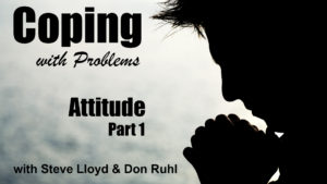 Coping with Problems: 11. Attitude (Part 1)
