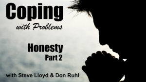 Coping with Problems: 16. Honesty (Part 2)