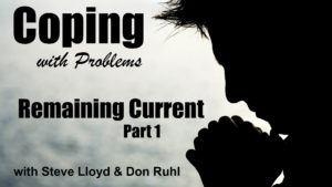 Coping with Problems: 24. Remaining Current (Part 1)
