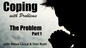 Coping with Problems: 3. The Problem (Part 1)