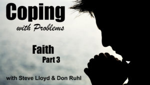 Coping with Problems: 7. Faith (Part 3) / Solutions