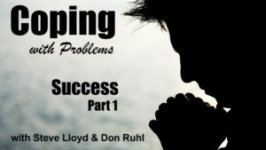 Coping with Problems: 9. Success (Part 1)