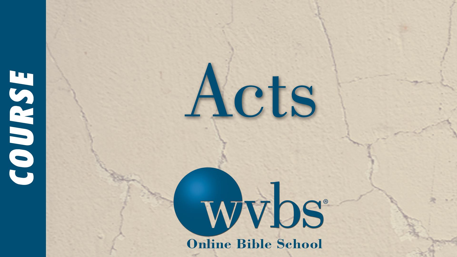Acts (Online Bible School)