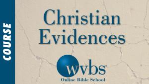 Christian Evidences (Online Bible School)