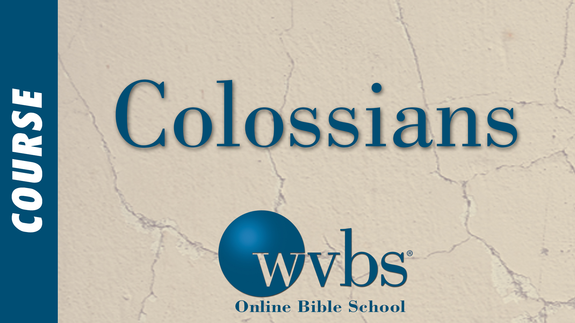 Colossians (Online Bible School)