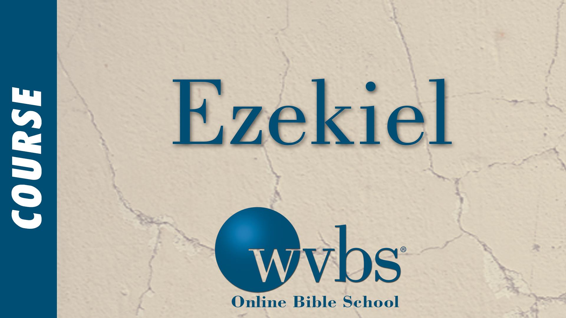 Ezekiel (Online Bible School)