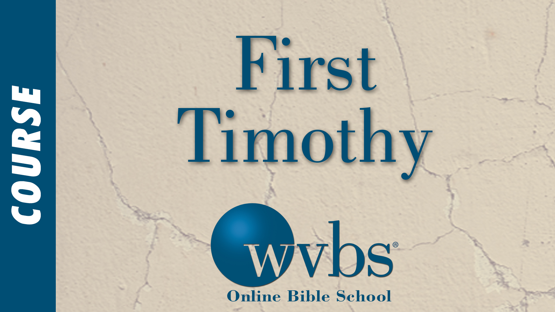 First Timothy (Online Bible School)