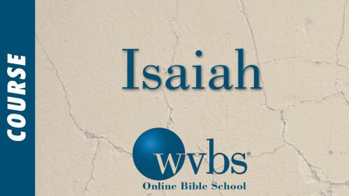 Isaiah (Online Bible School)