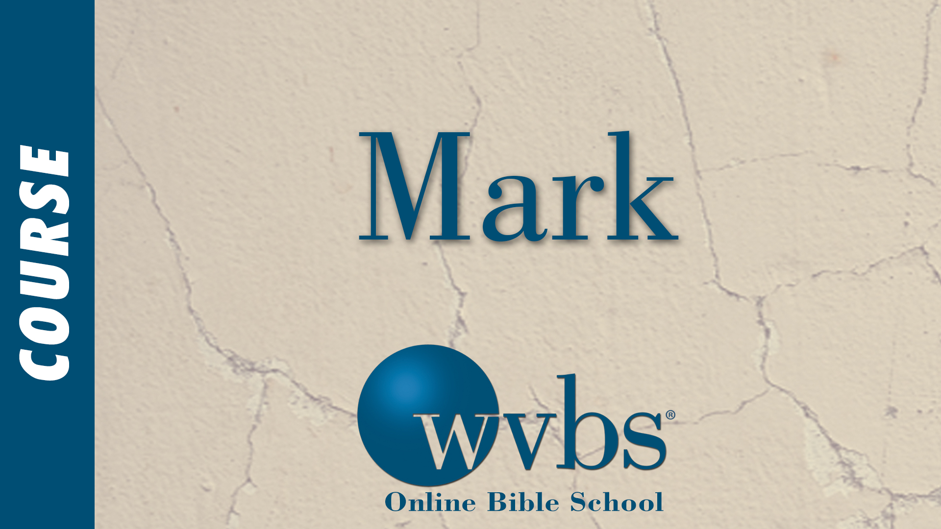 Mark (Online Bible School)