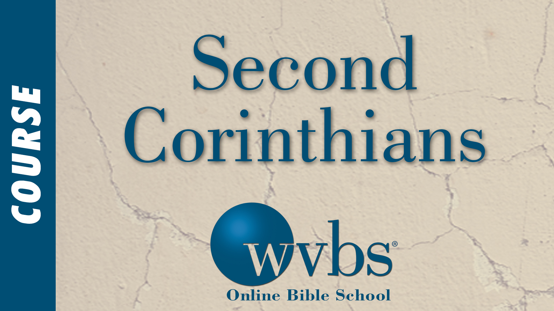 Second Corinthians (Online Bible School)