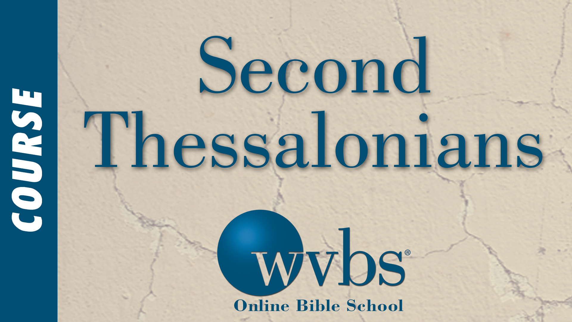 Second Thessalonians (Online Bible School)